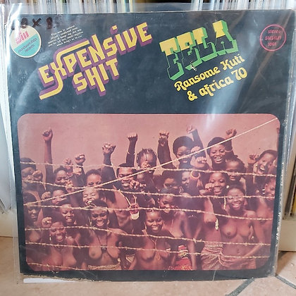 Fela Ransome Kuti & Africa 70 ‎– Expensive Shit [Soundworkshop Records]