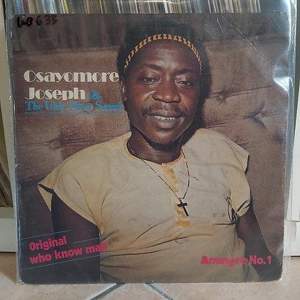Osayomore Joseph & The Ulele Power Sound – Original Who Know Man Arrangee No.1
