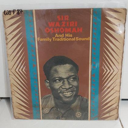 Sir Waziri Oshomah And His Family Traditional Sound [Decca]