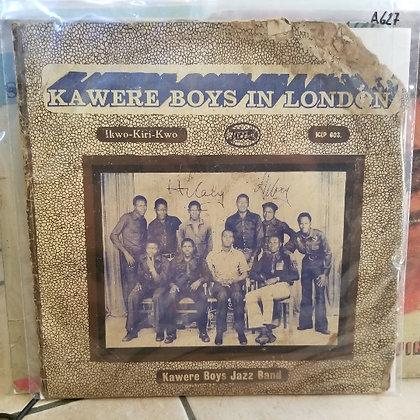 Kawere Boys Jazz Band – Kawere Boys In London - Ikwo-Kiri-Kwo [Jicco]