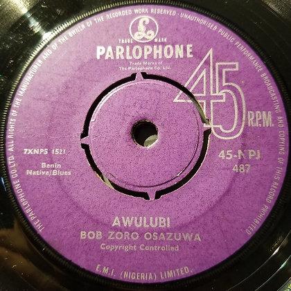 Bob Zoro Osazuwa - Awulubi / Orisamakue [Parlophone]