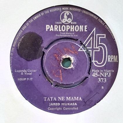 Jared Mukasa - Tata Ne Mama [Parlophone]
