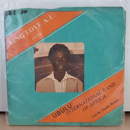 King Love A. U. And The Ubulu International Band Of Africa [Akpola]