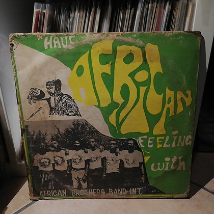 African Brothers Band Int. – Have African Feeling [Happy Bird]