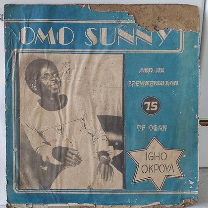 Omo Sunny And De Ezemwenghian 75 Of Ogan – Igho Okpoya