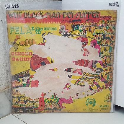 Fela - Why Black Man Dey Suffer....... [African Songs Ltd – AS 0001]