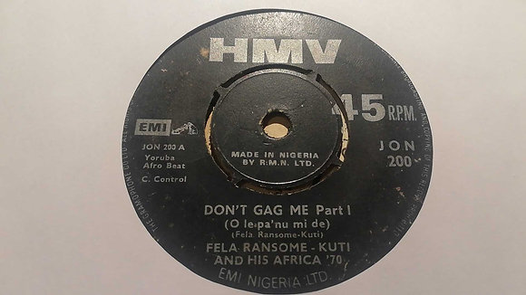 Fela Ransome-Kuti And His Africa '70 – Don't Gag Me [HMV]