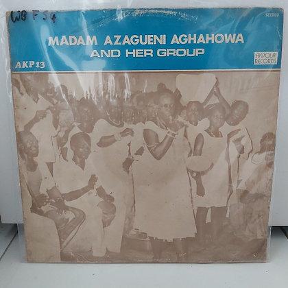 Madam Azagueni Aghahowa & Her Group [Akpolla]