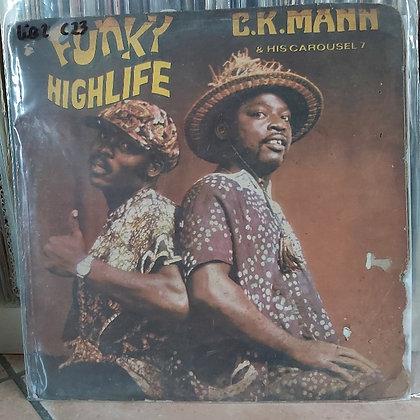 C.K. Mann & His Carousel 7 – Funky Highlife [Essiebons – EBLS 6131]