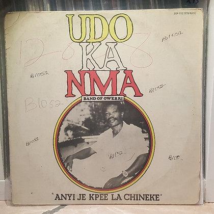 Udo Ka Nma - Anyi Je Kpee La Chineke [Soundpoint]