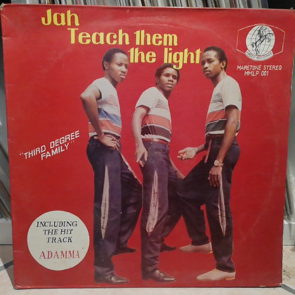 Third Degree Family - Jah Teach Them The Light [Maretone Stereo]