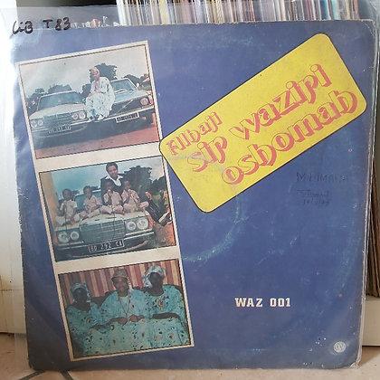 Sir Waziri Oshomah And His Traditional Sound Makers [Waziri – WAZ 001]