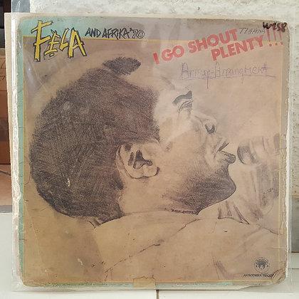 Fela And The Africa 70 – I Go Shout Plenty!!! [Afrodisia]