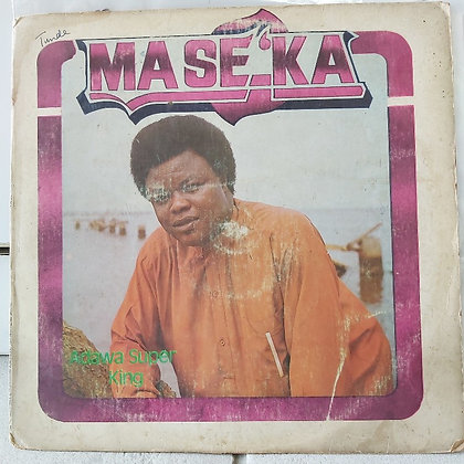 Admiral Dele Abiodun And His Top Hitters Band –Mase'Ka