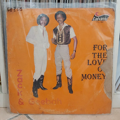 Zack & Geebah ‎– For The Love Of Money [Tabasi]