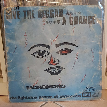 Monomono ‎– Give The Beggar A Chance, The Lightning Power Of Awareness