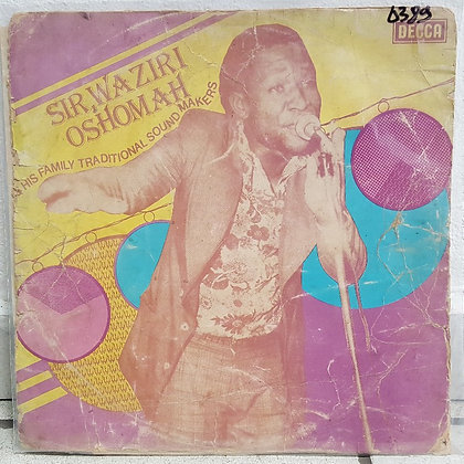 Sir Waziri Oshomah & His Family Traditional Sound Makers [Decca]