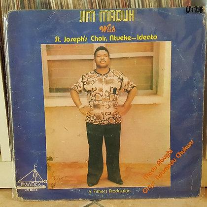 Jim Maduh & St.Joseph's Choir [Jimadisc]