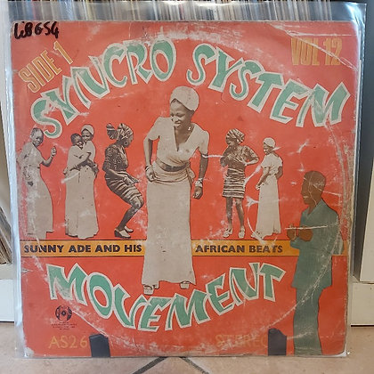 Sunny Ade And His African Beats – Vol. 12 - The Original Syncro System Movemen