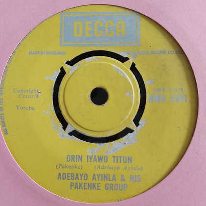 Adebayo Ayinla & His Pakenke Group - Emir Of Ilorin [Decca] NWA 5341