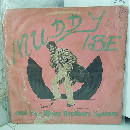 Muddy Ibe And The Nkwa Brothers System [Cordos Records – CORLP 04]