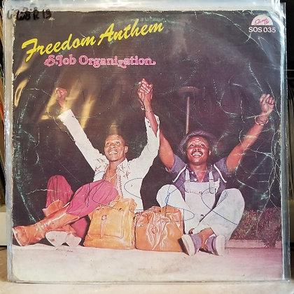 S. Job Organization – Freedom Anthem [Shanu Olu]
