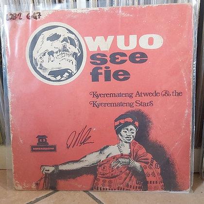 Kyeremateng Atwede & The Kyeremateng Stars – Owuo Sɛe Fie [Ambassador]