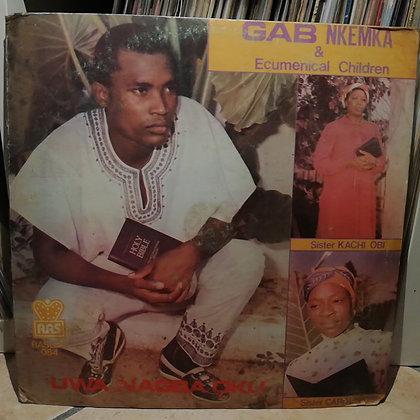 Gab Nkemka - Uwa Nagba Oku [RAS]