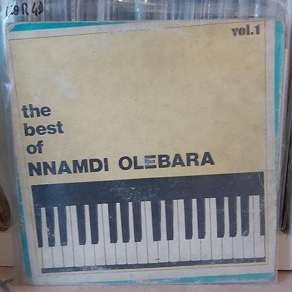 The Best Of Nnamdi Olebara - Vol 1 [Benamol Sounds]