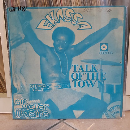 Sir Victor Uwaifo & His Melody Maestroes – Talk Of The Town - Ekassa [Philips]