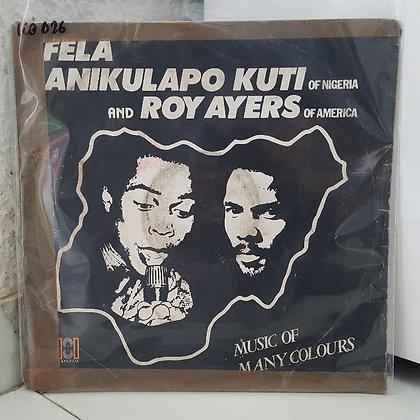 Fela Anikulapo Kuti And Roy Ayers – Music Of Many Colours [Phonodisk]