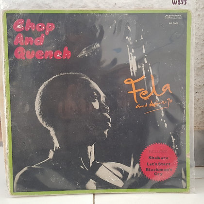 Fela And The Africa 70 – Chop And Quench [Philips]