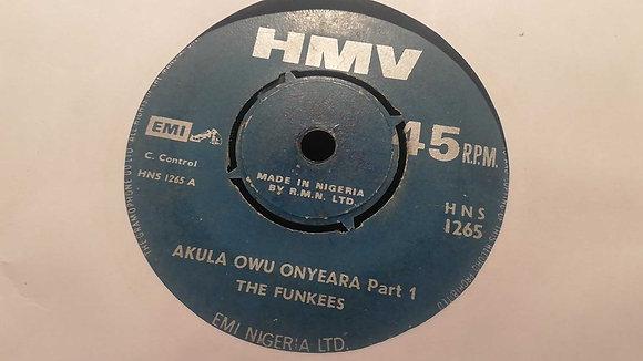 The Funkees – Akula Owu Onyeara [HMV]
