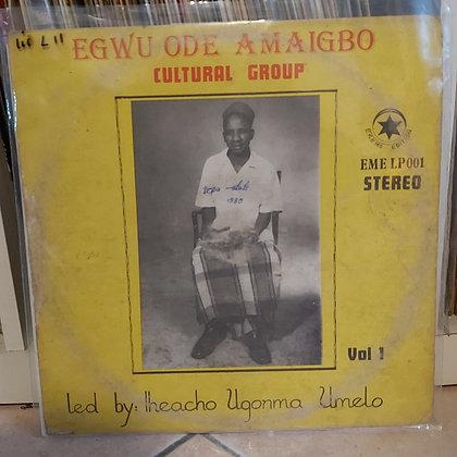 Egwu Ode Amaigbo Cultural Group [Ekems Edition]