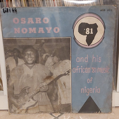 Osaro Nomayo And His African '81 Music Of Nigeria – '81 [Akpolla]