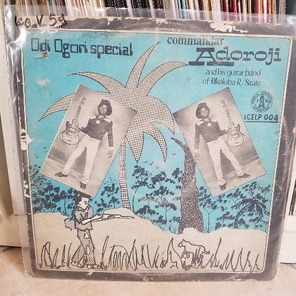 Commandar Adoroji And His Guitar Band Of Okoloba – Odi Ogori Special