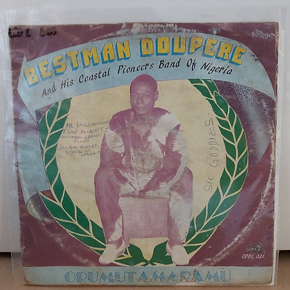 Bestman Doupere And His Coastal Pioneers Band Of Nigeria – Orumutamaramu [Odec]