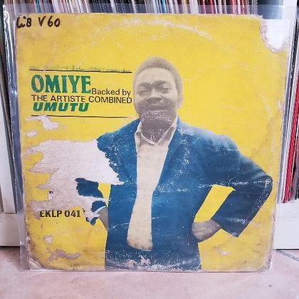 Omiye Backed By The Artiste Combined Umutu [Ekimogun – EKLP 041]