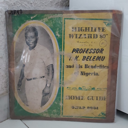 Professor I. K. Belemu & His Bendelites ‎– Home Guide [Okoli Music]