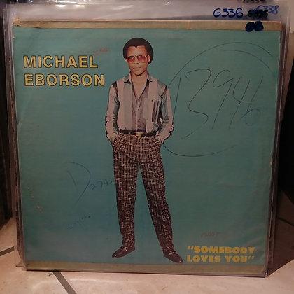 Michael Eborson – Somebody Loves You [Eco Records – ECO 001]