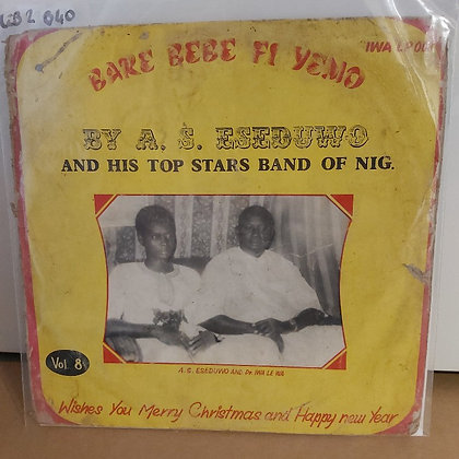 A. S. Eseduwo And His Top Stars Band Of Nig. ‎– Vol. 8 [IWA]