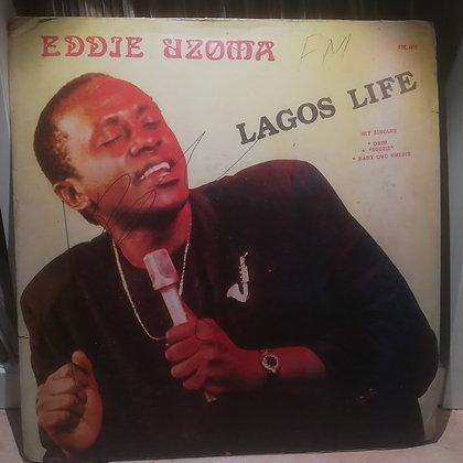 Eddie Uzoma – Lagos Life [Diamond]