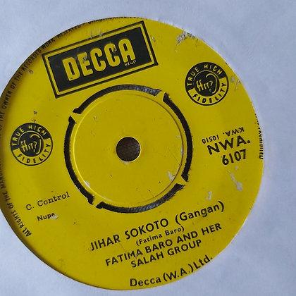 Fatima Baro & Her Selah Group - Alh. Ladan Wakilin Nufawa Kano [Decca]