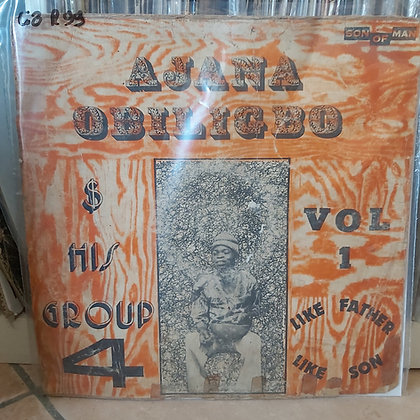 Ajana Obiligbo & His Group 4 - Vol 1 [Son Of Man]