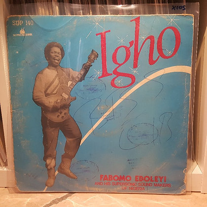 Fabomo Edoleyi And His Supersonic Sound Makers Of Nigeria – Igho [Supremedisk]