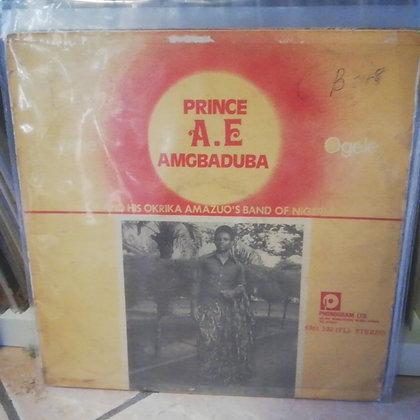 Prince A.E. Amgbaduba And His Okrika Amazuo's Band Of Nigeria – Ogele [Philips]