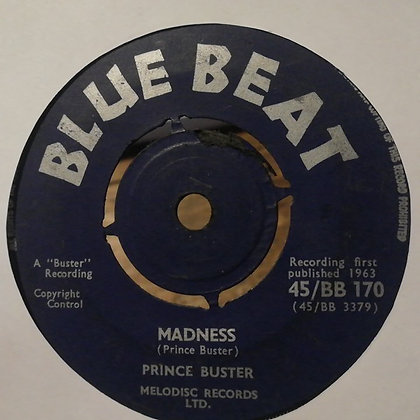 Prince Buster / Prince Buster All Stars – Madness / Toothache [Blue Beat]