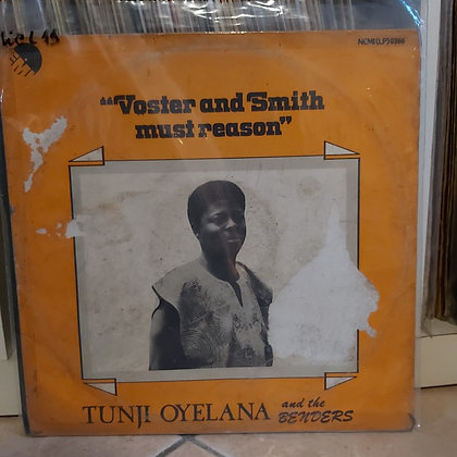 Tunji Oyelana And The Benders – Voster And Smith Must Reason [EMI]