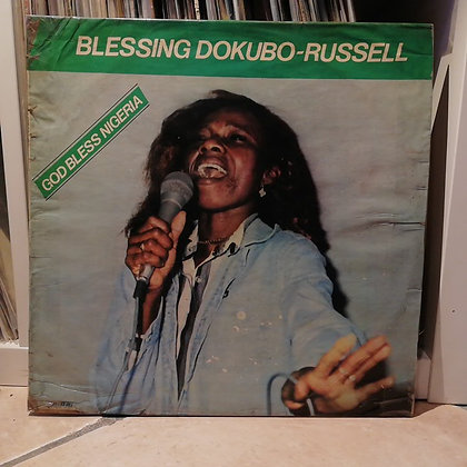 Blessing Dokubo Russell ‎– God Bless Nigeria [Blessing]
