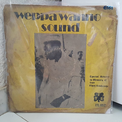 Weppa Wanno Sound – Special Release in Memory of Late Chief Asakomhe (Vol 6)